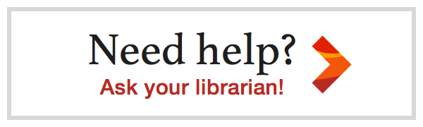 Need help? Ask Your Librarian